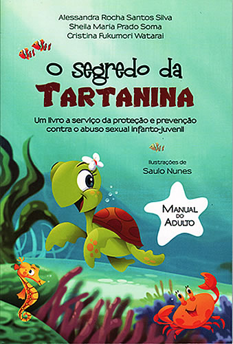 O segredo da Tartanina Manual do Adulto